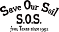 Save Our Soil S.O.S from Texas since 1992 100% ORGANIC COTTON MADE IN USA